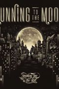 RUNNING TO THE MOON de Smokey Joe & the Kid (2016)