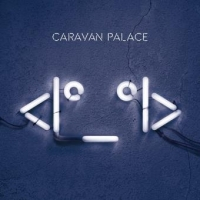 The Icon de Caravan Palace (2015)