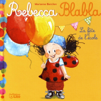 Collection « Rebecca Blabla » de Marianne BARCILON