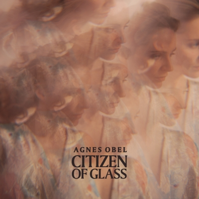 CITIZEN OF GLASS, de Agnes Obel (2016)